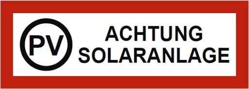 Feuerwehrschild für Photovoltaikanlagen PV - Achtung Solaranlage